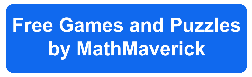 Free Games and Puzzles by MathMaverick